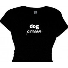 dog person T Shirt for a Dog Lover